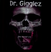 Dr. Gigglez debut CD signified horrorcore at the time. Raw, edgy, you loved it or you hated it.
